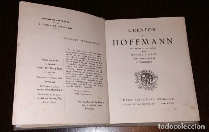 Libros antiguos: CUENTOS DE HOFFMANN. COLECCION ARALUCE. AÑO 1914. POR MANUEL VALLVÉ - Foto 3 - 178062632