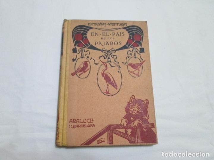 EXTRAÑAS AVENTURAS EN EL PAIS DE LOS PAJAROS - R. KEARTON (TRADUCCION) - 193.... (Libros Antiguos, Raros y Curiosos - Literatura Infantil y Juvenil - Cuentos)