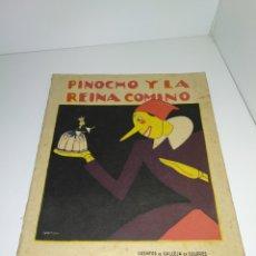 Libros antiguos: PINOCHO Y LA REINA COMINO. CUENTOS DE CALLEJA. AÑOS 30. Lote 178719465