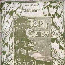 Libros antiguos: TON I GUIDA - HANSEL I GRETEL - RONDALLA INFANTIL TRADUÏDA AL CATALÀ PER JOAN MARAGALL (1901). Lote 178792003