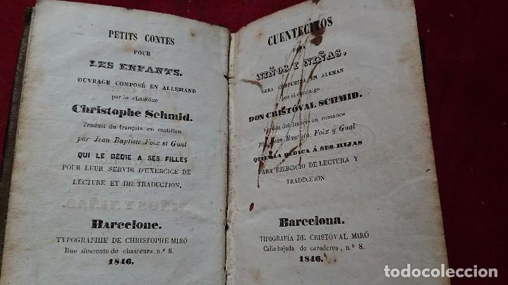 Libros antiguos: CUENTOS CUENTECITOS PARA NIÑOS Y NIÑAS POR CRISTOVAL SCHMID IMPRESO EN 1846 - Foto 3 - 178859208