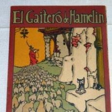 Libros antiguos: EL GAITERO DE HAMELIN - SERIE ROSA Nº 4 . AÑOS 20.. Lote 178980243