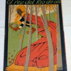 Libros antiguos: EL REY DEL RIO DE ORO . SERIE ROSA Nº 2 . AÑOS 20. Lote 178980457