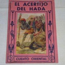 Libros antiguos: EL ACERTIJO DEL HADA. CUENTO ORIENTAL PARA NIÑOS Y MAYORES - P.COLOMER.. Lote 178985333