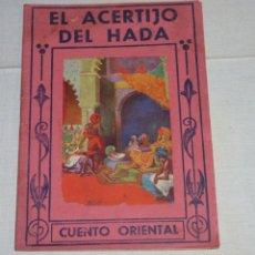 Libros antiguos: EL ACERTIJO DEL HADA. CUENTO ORIENTAL PARA NIÑOS Y MAYORES - P.COLOMER.. Lote 178985345