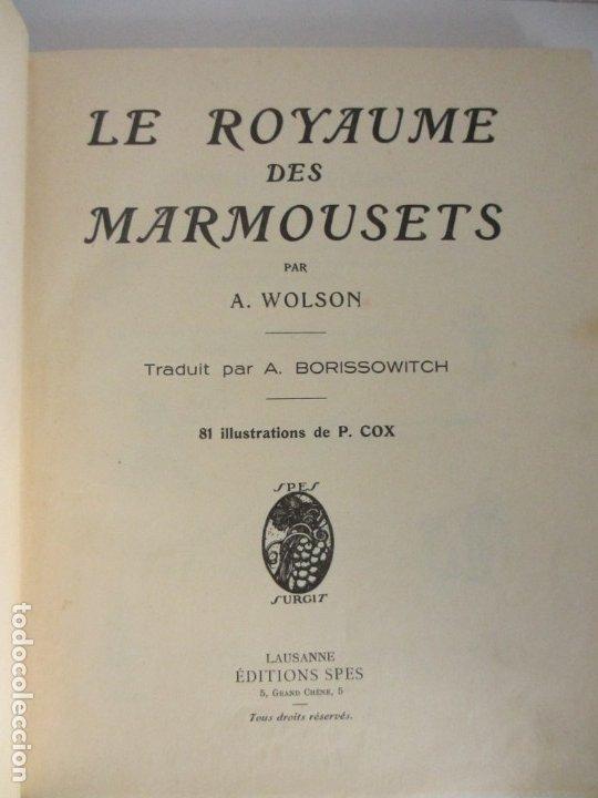 Libros antiguos: Le royaume des Marmousets. Editions Spes Lusanne - Foto 2 - 179048923