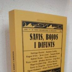 Libros antiguos: SAVIS, BOJOS I DIFUNTS SANTIAGO RUSIÑOL Y OTROS (15). Lote 179184643