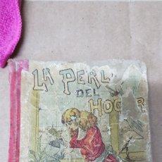 Libros antiguos: CUENTOS DE CALLEJA LA PERLA DEL HOGAR. Lote 179964406