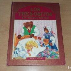 Libros antiguos: LOS TRES OSITOS Y OTROS CUENTOS MONTENA 1982. Lote 180093905
