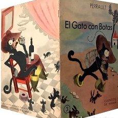Libros antiguos: EL GATO CON BOTAS. (MÉXICO, 1945) CUENTO DE PERRAULT ILUSTRADO POR SALVADOR BARTOLOZZI. Lote 180110483
