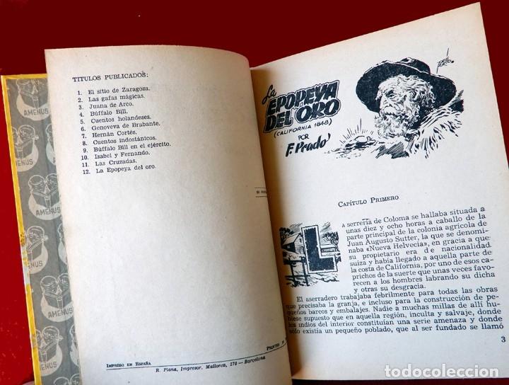 Libros antiguos: LA EPOPEYA DEL ORO. COLECCIÓN AMENUS - POR; F. PRADO Y TOMAS PORTO - CON ERROR - EDIT. CIES, AÑOS 50 - Foto 5 - 180196816
