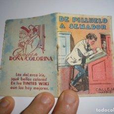 Libros antiguos: CUENTO DE CALLEJA .DE PILLUELO A SENADOR.-JUGUETES INSTRUCTIVOS .-SERIE VI-TOMO Nº 111 TINTES WIKI. Lote 180267068