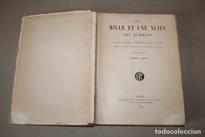 Libros antiguos: LES MILLE ET UNE NUITS DES FAMILLES CUENTOS TRADUCIDOS POR GALLAND. GARNIER 1923 (EN IDIOMA FRANCES) - Foto 2 - 180461277