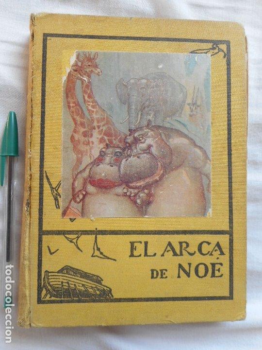 EL ARCA DE NOE - ILUSTR. DE JOAN LLAVERIAS - JUVENTUD, 1930 (Libros Antiguos, Raros y Curiosos - Literatura Infantil y Juvenil - Cuentos)
