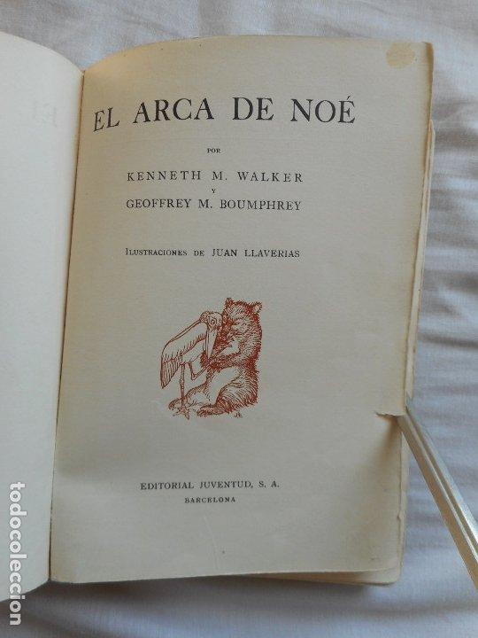 Libros antiguos: El Arca de Noe - Ilustr. de Joan LLaverias - Juventud, 1930 - Foto 7 - 181177092