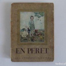 Libros antiguos: LIBRERIA GHOTICA. ORIGINAL CUENTO DE LOLA ANGLADA. EN PERET.1936. MUY ILUSTRADO.. Lote 181494846