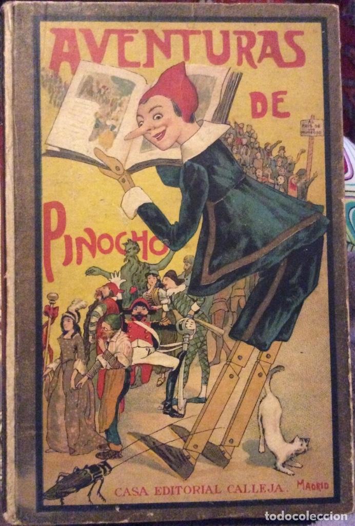 AVENTURAS DE PINOCHO - C. COLLADO - CASA EDITORIAL CALLEJA - MADRID- BIBLIOTECA ENCICLOPÉDICA (Libros Antiguos, Raros y Curiosos - Literatura Infantil y Juvenil - Cuentos)