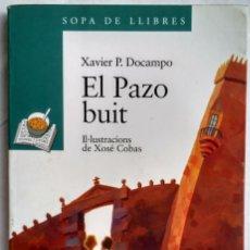 Libros antiguos: EL PAZO BUIT. XAVIER P. DOCAMPO. Lote 182173382