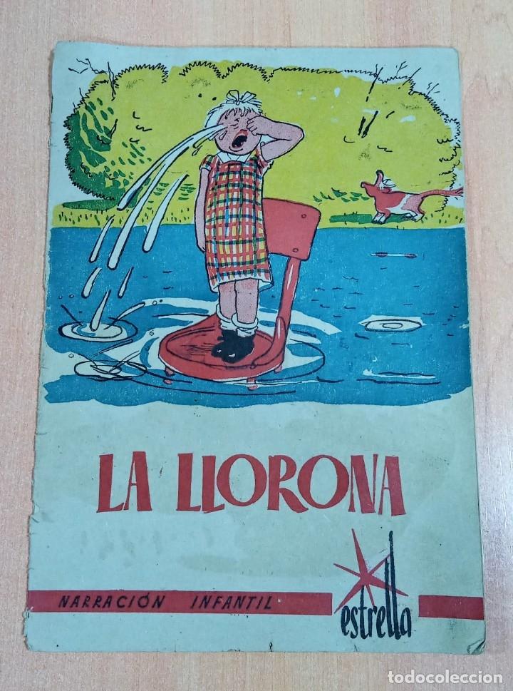 INEDITO CUENTO, LA LLORONA. NARRACION INFANTIL. ESTRELLA (Libros Antiguos, Raros y Curiosos - Literatura Infantil y Juvenil - Cuentos)