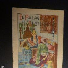 Libros antiguos: EL PALACIO SUBTERRANEO CALLEJA CUENTO ILUSTRADO ILUSTRACION ALICANTE. Lote 182860788