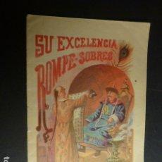 Libros antiguos: SU EXCELENCIA ROMPE SOBRES CALLEJA CUENTO ILUSTRADO ILUSTRACION ALBACETE. Lote 182860927