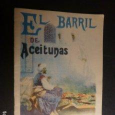 Libros antiguos: EL BARRIL DE ACEITUNAS CALLEJA CUENTO ILUSTRADO ILUSTRACIONES MALAGA Y LOGROÑO. Lote 182861345