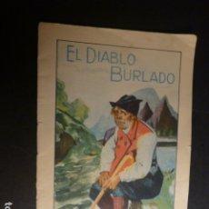 Libros antiguos: EL DIABLO BURLADO CALLEJA CUENTO ILUSTRADO ILUSTRACIONES GUADALAJARA Y CORUÑA. Lote 182861395