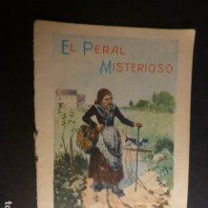 Libros antiguos: EL PERAL MISTERIOSO CALLEJA CUENTO ILUSTRADO ILUSTRACIONES ALMERIA Y OVIEDO. Lote 182861682