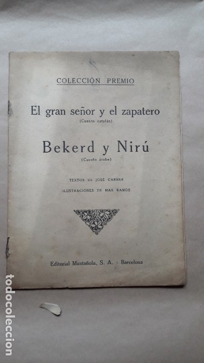 EL GRAN SEÑOR Y EL ZAPATERO / BEKERD Y NIRÚ / CUENTOS COLECCIÓN PREMIO / JOSÉ CARNER / 1920 (Libros Antiguos, Raros y Curiosos - Literatura Infantil y Juvenil - Cuentos)