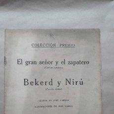 Libros antiguos: EL GRAN SEÑOR Y EL ZAPATERO / BEKERD Y NIRÚ / CUENTOS COLECCIÓN PREMIO / JOSÉ CARNER / 1920. Lote 183038867