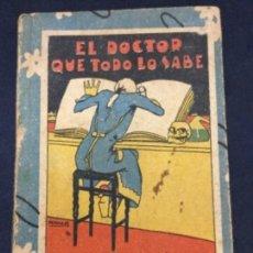 Libros antiguos: EL DOCTOR QUE TODO LO SABE EDT SATURNINO CALLEJA MADRID 10,5X7,6CM. Lote 183268828