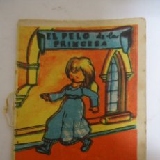 Livres anciens: MINI CUENTO EL PELO DE LA PRINCESA CON PUBLICIDAD DE CHOCOLATES ORBEA DE PAMPLONA. AÑOS 60.. Lote 183290357