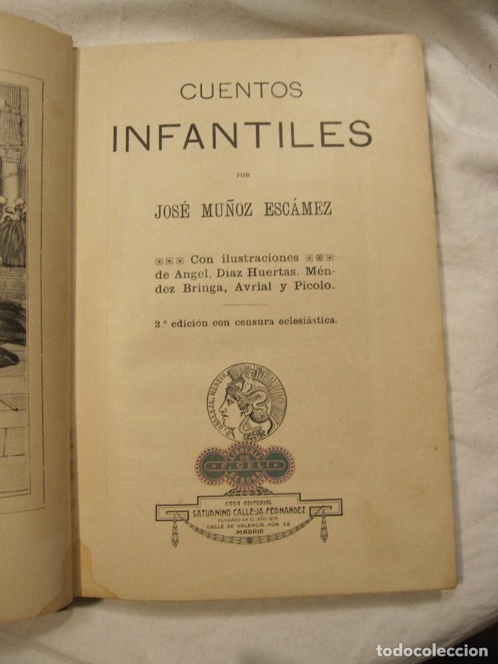 Libros antiguos: JOSE MUÑOZ ESCAMEZ. CUENTOS INFANTILES. CALLEJA, MADRID, HACIA 1900 - Foto 3 - 183459383