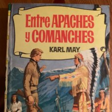 Libros antiguos: ENTRE APACHES Y COMANCHES (KARL MAY). Lote 183605678