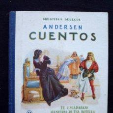 Libros antiguos: ANDERSEN: CUENTOS Nº 11. AÑO 1947. BIBLIOTECA SELECTA RAMON SOPENA. BARCELONA. Lote 183895905