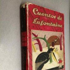Libri antichi: CUENTOS DE LAFONTAINE / MAGDA DONATO - BARTOLOZZI / EDITORIAL SATURNINO CALLEJA 1936. Lote 183901510