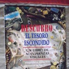 Libros antiguos: DESCUBRO EL TESORO ESCONDIDO-V70-UN LIBRO DE ADIVINANZAS VISUALES. Lote 184092283