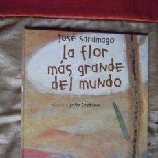 Libros antiguos: JOSE SARAMAGO-V70-LA FLOR MAS GRANDE DEL MUNDO-JOAO CAETANO. Lote 184094067