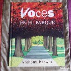 Libros antiguos: ANTHONY BROWNE-V70-VOCES EN EL PARQUE. Lote 184094351