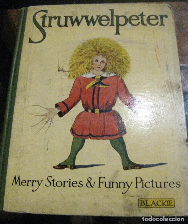 CUENTO TRADICIONAL STRUWWELPETER . MERRY STORIES FUNNY PICTURES . ED BLACKIE LONDON. INGLES (Libros Antiguos, Raros y Curiosos - Literatura Infantil y Juvenil - Cuentos)