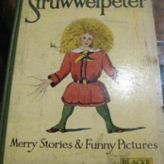 Libros antiguos: CUENTO TRADICIONAL STRUWWELPETER . MERRY STORIES FUNNY PICTURES . ED BLACKIE LONDON. INGLES. Lote 184399135