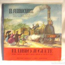 Libros antiguos: LIBRO JUGUETE EL FERROCARRIL DESDE SU ORIGEN AL DE MATARÓ. EDITORIAL SIBILS, AÑOS 50. Lote 184412496