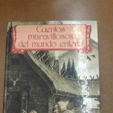Libros antiguos: CUENTOS MARAVILLOSOS DEL MUNDO ENTERO. Lote 184530121