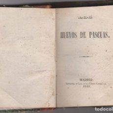 Libros antiguos: LOS HUEVOS DE PASCUA -- 1ª ED . 1844. Lote 184739280