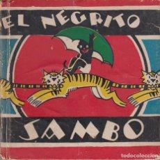 Libros antiguos: EL NEGRITO SAMBO. ILUSTRACIÓNES FRANK DOBIAS. EDITORIAL MOLINO 1935. Lote 184756301
