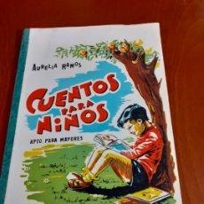 Libros antiguos: LIBRO CUENTOS PARA NIÑOS DE AURELIA RAMOS. Lote 184838482