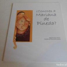 Libros antiguos: CONOCES A MARIANA DE PINEDA. Lote 207115515