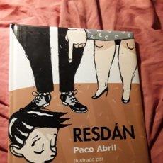 Libros antiguos: RESDAN, DE PACO ABRIL. ILUSTRADO POR PABLO AMARGO. UNICO EN TC. EXCELENTE ESTADO.. Lote 185721612