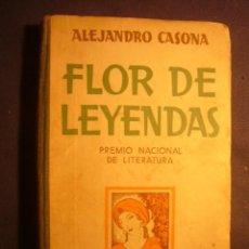 Libros antiguos: ALEJANDRO CASONA: - FLOR DE LEYENDAS - LECTURAS LITERARIAS PARA NIÑOS - (MADRID, 1935). Lote 186174465