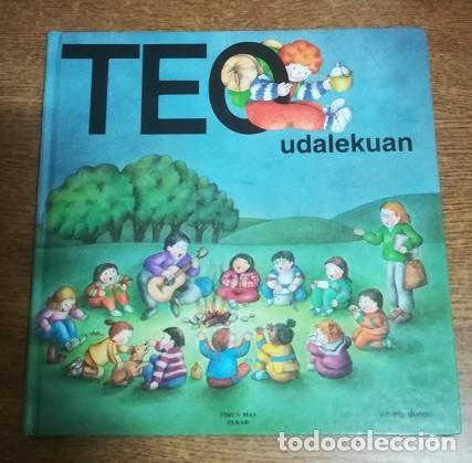 TEO UDALEKUAN VIOLETA DENOU TIMUN MAS - ELKAR 1993 LIBRO (EN EUSKERA - EUSKARAZ) TAPAS DURAS (Libros Antiguos, Raros y Curiosos - Literatura Infantil y Juvenil - Cuentos)